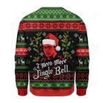 I Need More Jingle Bell Ugly Christmas Sweater, All Over Print Sweatshirt