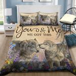 You And Me You Got This Wolf Bedding Set PATC YUY BUBL