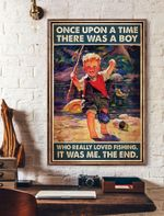 Once Upon A Time There Was A Boy Who Really Loved Fishing Vertical Poster