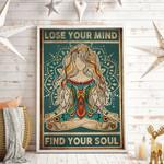 Lose Your Mind Find Your Soul Meditating Vertical Poster