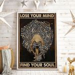 Lose Your Mind And Find Your Soul Vertical Poster