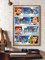 Be Strong When You Are Weak Be Brave When You Are Scared Flight Attendant Vertical Poster
