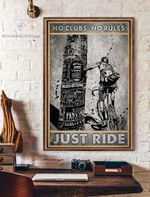 No Clubs-No Rules Just Ride Vertical Poster