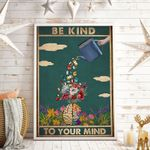 Be Kind To Your Mind Vertical Poster
