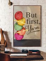 But First Yarn Vertical Poster