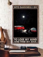 Into Darkness I Go To Lose My Mind And Find My Soul Verticals Poster