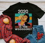 2020 Is The Worst Funny T Shirt