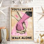 You'll Never Walk Alone Vertical Poster