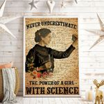 Never Underestimate The Power Of A Girl With Science Vertical Poster