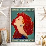 Redheads Are God's Way Of Giving The World Roses Vertical Poster