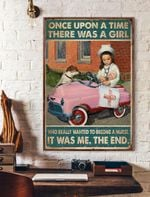 Once Upon A Time There Was A Girl Who Really Wanted To Become A Nurse Vertical Poster