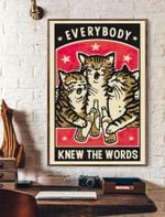 Everybody Knew The Words Cat Vertical Poster