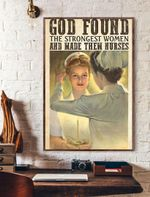 God Found The Strongest Women And Make Them Nurses Vertical Poster