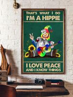 That's What I Do I'm Hippie I Love Peace Vertical Poster