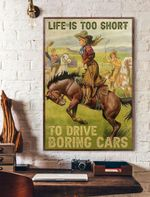 Life Is Too Short To Drive Boring Car Vertical Poster