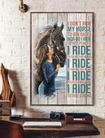 Rodeo Lovers Girl I Don't Ride My Horse To Win Races Vertical Poster