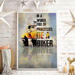 Women Biker In A World Full Of Princesses Be A Biker Vertical Poster