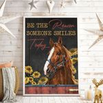 Be The Reason Someone Smiles Today Vertical Poster