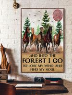 And Into The Forest I Go To Lose My Mind And Find My Soul Horse Vertical Poster