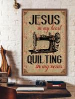 Jesus In My Heart Quilting In My Veins Vertical Poster