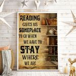 Reading Gives Us Some Place To Go When We Have To Stay Where We Are Vertical Poster