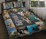 I Will Love You Till The Goats Come Home Quilt Bed Set & Quilt Blanket