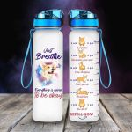 Corgi - Everything Is Going To Okay Tracker Bottle 32 Oz