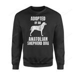 Dog Gift Idea Anatolian Shepherd Funny T-Shirt - Standard Fleece Sweatshirt S / Black Dreamship
