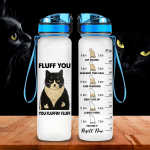 You Fluffin Fluff Tracker Bottle 32 Oz