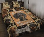 Dachshund Wiener Make Life Better Quilt Bed Set