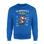 Dog Gift Idea Anatomy Of A Pitbull Funny Cute Pet Animal Lover T-Shirt - Standard Fleece Sweatshirt