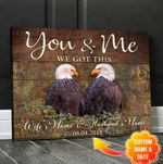 Eagle - You & Me We Got This - Canvas