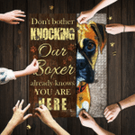 Dont Bother Knocking Our Boxer Already Knows You Are Here Jigsaw Puzzle