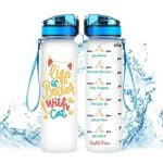Life Is Better With A Cat Tracker Bottle 32 Oz
