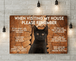 Cat When Visiting My House Please Remember Horizontal Poster