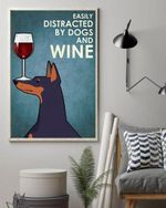 Doberman Easily Distracted By Dogs And Wine Poster Canvas Canvas / 8-X-10 All Products