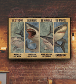 Strong When You Are Weak Shark Horizontal Poster