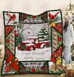 Cardinals Red Truck I Am Always With You Quilt Blanket