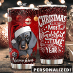 Dachshund Christmas Is The Most Wonderful Time Of The Year Customize Tumbler