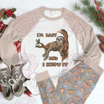 Sloth Raglan Pajama Set I Know It