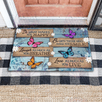 Butterfly Do what you love gift for you doormat