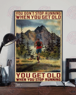 You don't stop running when you get old vertical poster