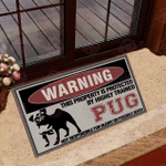 This Property Is Protected By Highly Trained Pug Doormat