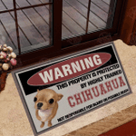 This Property Is Protected By Highly Trained Chihuahua Doormat