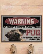 This Property Is Protected By Highly Trained Pug Doormat HPV02