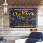 Personalized Plumber Reliable Trustworthy Customized Classic Metal Signs