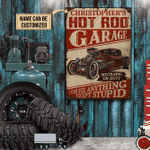 Personalized Hot Rod Garage Except Stupid Customized Classic Metal Signs