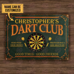 Personalized Darts Club Good Times Good Friends Customized Classic Metal Signs