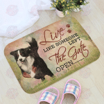 Live Like Someone Left The Gate Open Bernese Mountain Dog Doormat