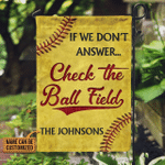 Personalized Softball If We Don't Answer Field Customized Flag